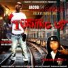 Jacob B -Turning Up ft JC