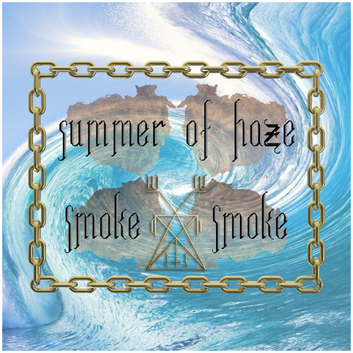 ≠ Summer Of Haze ≠ Smoke Smoke Mixtape Yo ≠ † W.D:I.S †