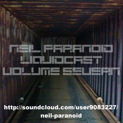 Neil Paranoid Liquidcast 7 Tracklisted free download