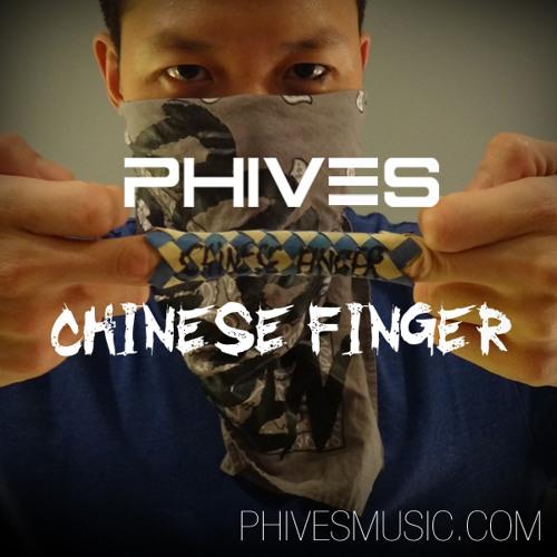 MIXTAPE | Phives - Chinese Finger