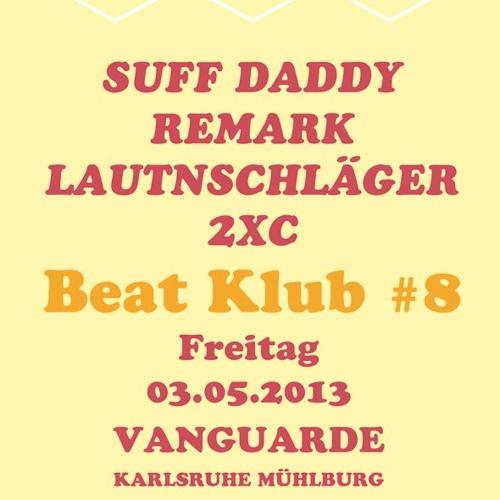 2xC - Beat Klub #8 (Pre-Mix) - 03.05.2013 @ Vanguarde