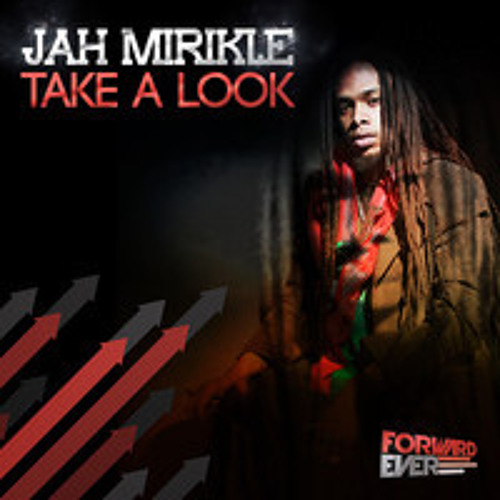 Jah Mirikle - TAKE A LOOK - Symptom (Savage Rehab) remix