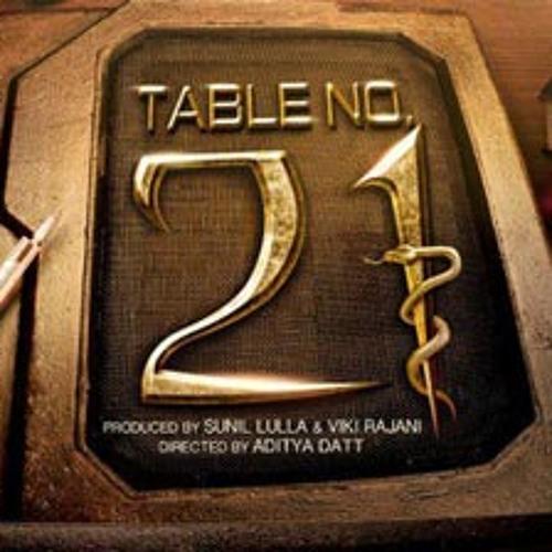 Mann Mera - Table No.21
