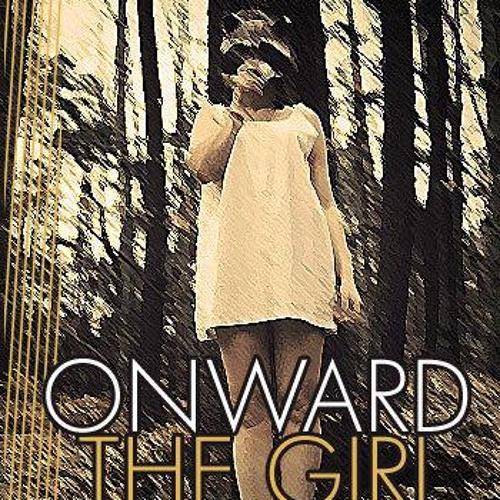 Moving Onward - Onward the Girl (demo)