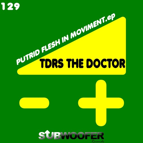 [SUB129] Tdrs The Doctor - Dog Hand's Shits