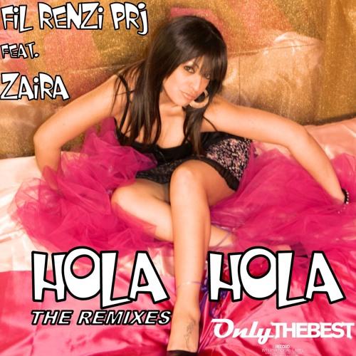 209# Fil Renzi Project feat. Zaira - Hola Hola (Nikola Jay Remix) [#1 REMIX CONTEST OTB]