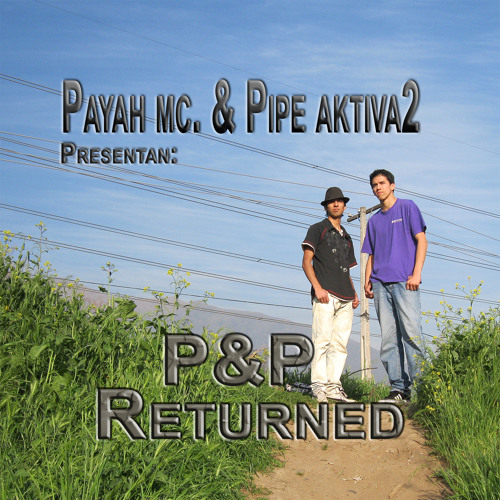 Pipe Aktiva2 & Paya Mc. - Que Fue Lo Que Paso (Prod. By Blessing Factory Record's)
