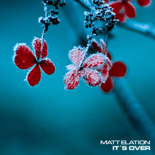 Matt Elation - It's Over (DJ Set)