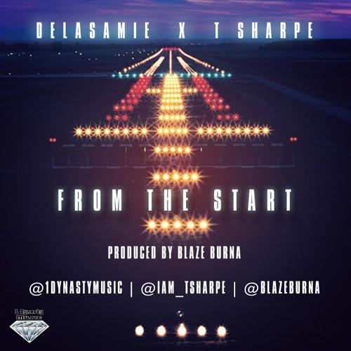 Delasamie X T Sharpe -From the Start
