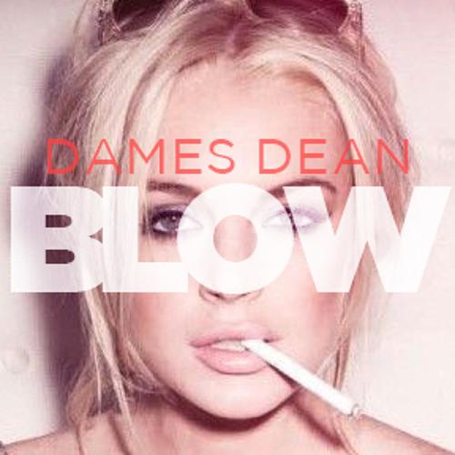 Dames Dean - BLOW