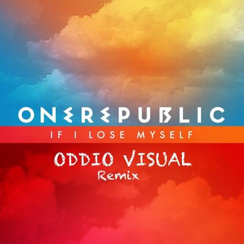 One Republic - If I Lose Myself (Oddio Visual Remix)