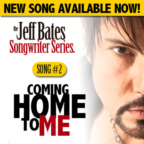 "Jeff Bates ""Coming Home To Me"""