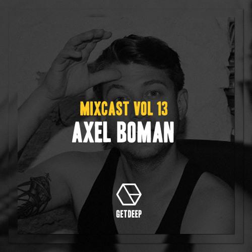 Get Deep Mixcast Vol 13 - Axel Boman