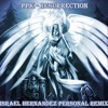 PPK - Resurrection (Israel Hernandez Personal Remix)