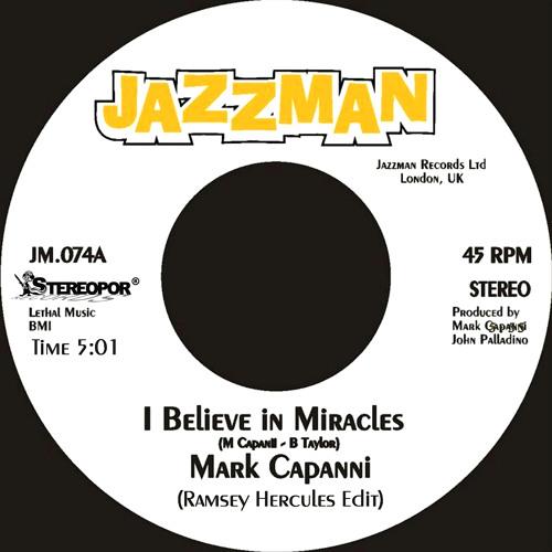 Mark Capanni - I Believe In Miracles (Ramsey Hercules Edit)