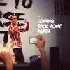 Coming Back Home Again