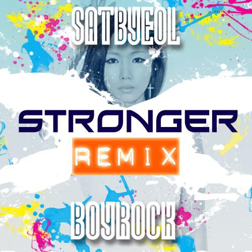 Stronger (Boyrock Remix)