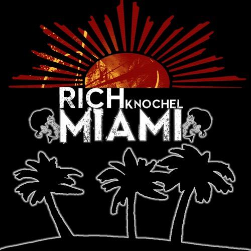 Rich Knochel - Miami (Original Mix)