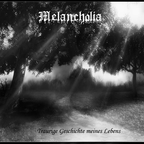 Melancholia -  Wenn Du würdest von meiner Seite