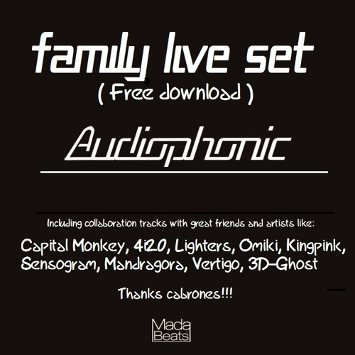 Audiophonic - Family Live Set