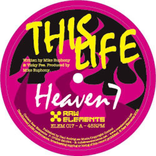 Heaven 7 - This Life (Technikore Remix)