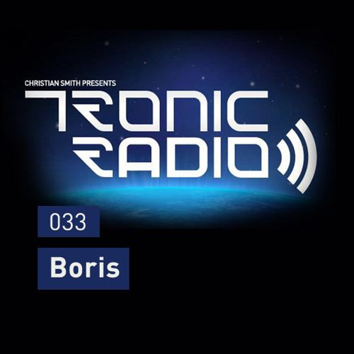 Tronic Podcast 033 with Boris
