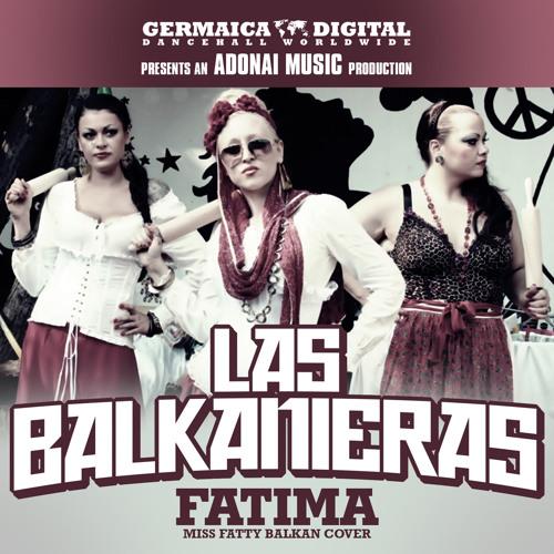 """Las Balkanieras - Fatima (Ms. Fatty Balkan Cover) """"85 Remix"""""""