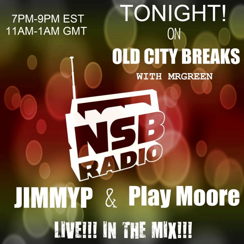 old city breaks w mrgreen ft. guest playmoore -LIVE