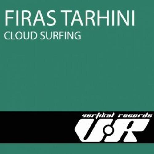 Firas Tarhini - Cloud Surfing (Original Mix) {Vertikal Records - Plusquam} [OUT NOW]