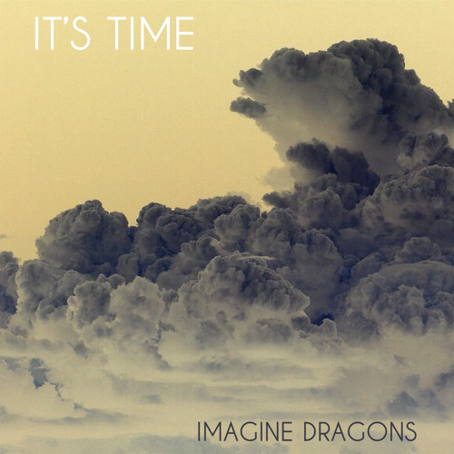 Imagine Dragons - It's Time (Tony Romera Remix)