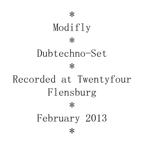 Modifly - Dubtechno-Set - Recorded at Twentyfour Flensburg
