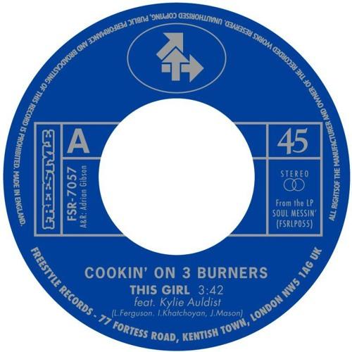 Cookin' on 3 Burners - This Girl / Four n Twenty