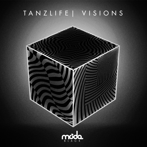 Tanzlife - Visions
