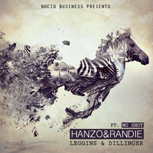 Hanzo & Randie feat. Mc Shot - Dillinger [NOCID BUSINESS REC.]