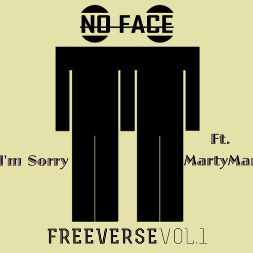 No Face - Im Sorry (feat. Anon & Martymar.)