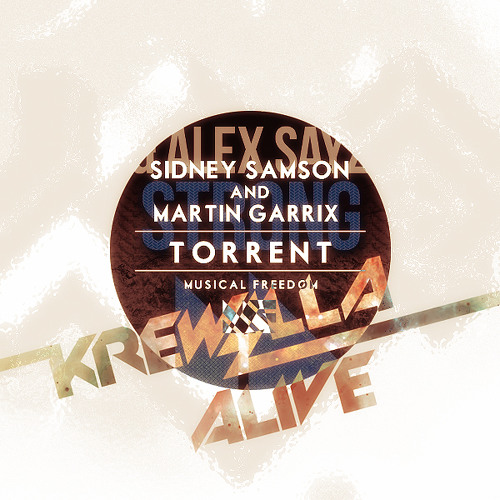 Torrent's Alive & Strong (Gal B & Mantrastic Mashup)