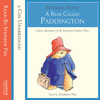 A Bear Called Paddington written by Michael Bond and read by Stephen Fry