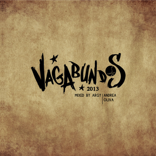 Vagabundos 2013 - Mixed by Andrea Oliva