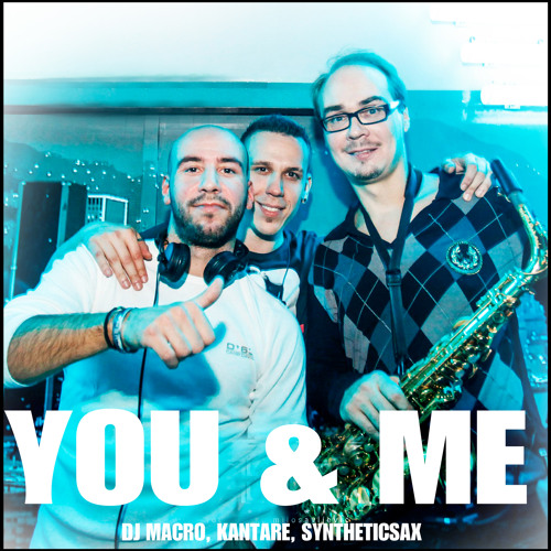 Macro, Kantare, Syntheticsax, Planetfunk, Groover, Conte - You & Me Chase the sun (Dj Spy Mash up)