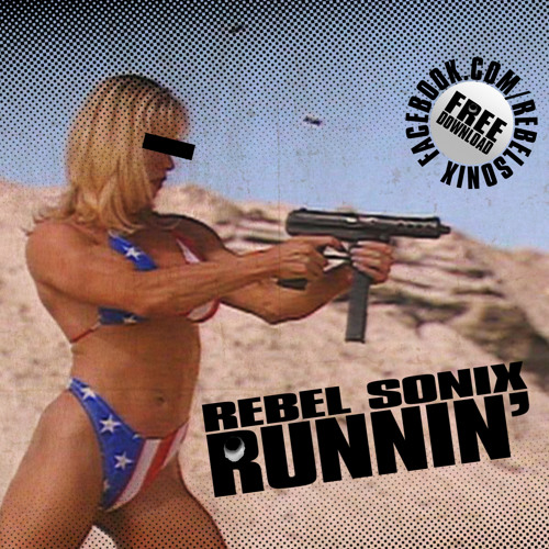 Rebel Sonix - Runnin' (128-140-112-140 Transition version)