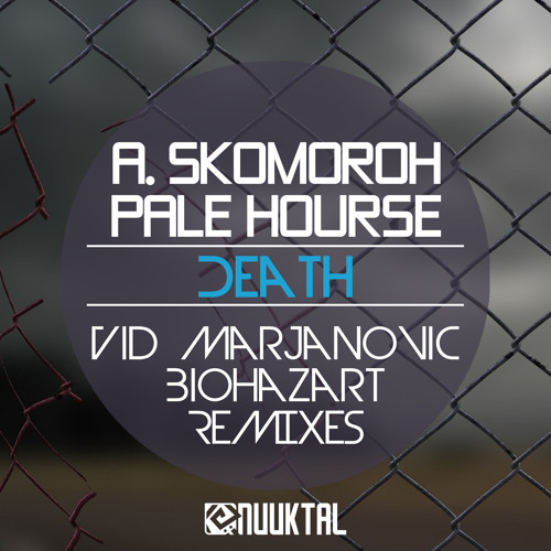 A. Skomoroh & Pale Horse - Death (Original Dub Mix)