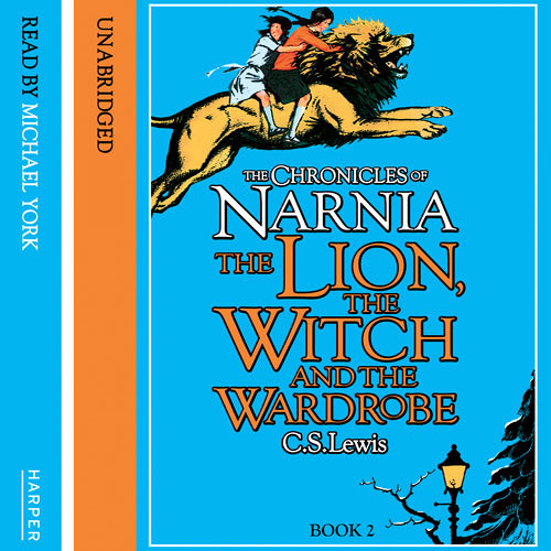 The Lion, the Witch, and the Wardrobe: Chronicles of Narnia (2) by C. S. Lewis, read by Michael York