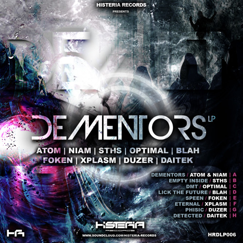 AtoM & Niam - Dementors (Histeria Records) OUT NOW!!!