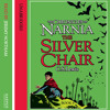 The Silver Chair: The Chronicles of Narnia (6) by C. S. Lewis, read by Jeremy Northam