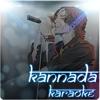 ಏನಾಗಲಿ ಮುಂದೆ ಸಾಗು ನೀ - Mussanje Maathu - Kannada Karaoke