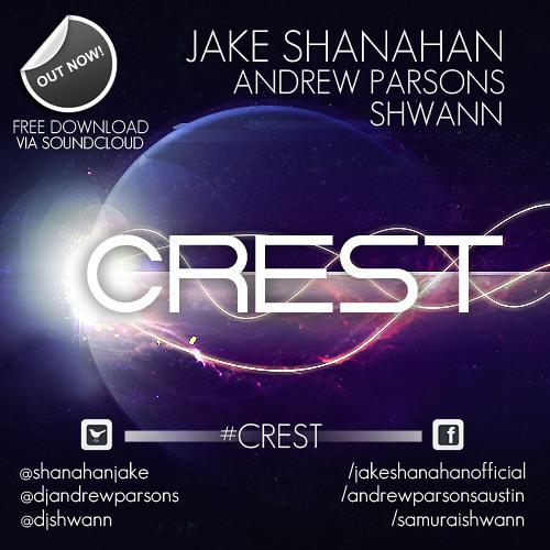 FREE DOWNLOAD: Jake Shanahan, Andrew Parsons & Shwann - Crest (Original Mix)