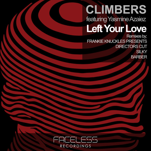 Climbers Feat. Yasmine Azaiez - Left Your Love (Original Clip)