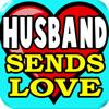 ! Husband Sends Love, Cell Phone Blues Ringtone