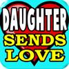 ! Daughter Sends Love, Cell Phone Blues Ringtone