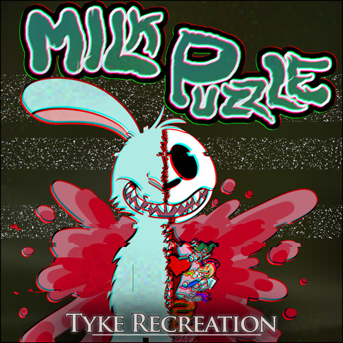 Milk Puzzle - Gadzooks (Sgt-Whip Remix) (out now on Tyke Recreation)